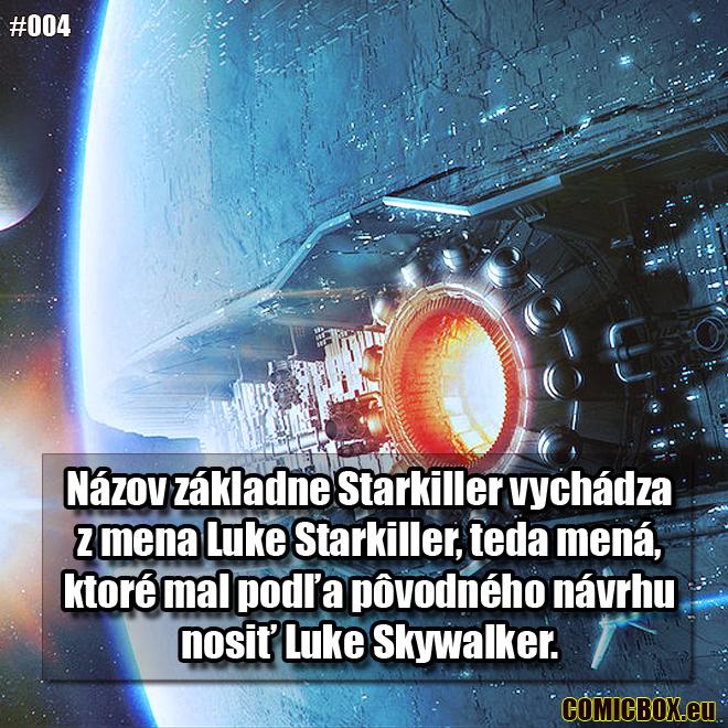 004 - Starkiller